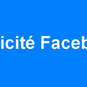 Le nécessaire pour se lancer dans la publicité Facebook